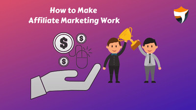 How to work Affiliate Marketing