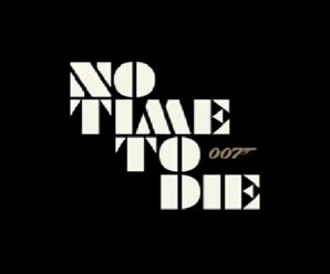 English Movie 'No Time to Die' Review, Story, Release Date & Cast!!!!